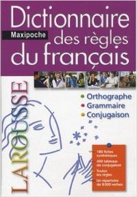 Dictionnaire des regles du francais maxi poche