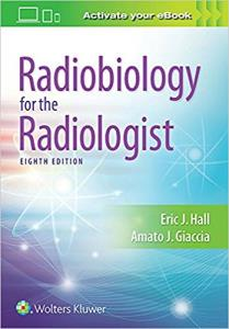 Radiobiology for the Radiologist – 2018